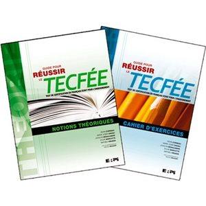 Guide pour réussir le TECFÉE (2e édition) - Combo cahiers No
