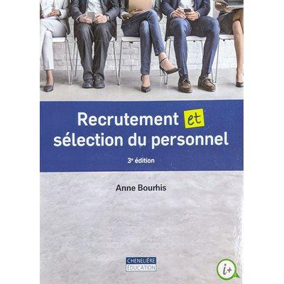 Recrutement et sélection du personnel 3e édition