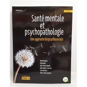 Santé mentale et psychopathologie - Une appr. biopsychosoc