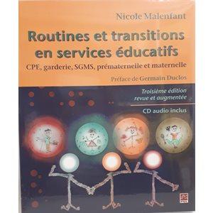 Routines et transitions en services éducatifs