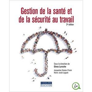 Gestion de la santé et de la sécurité 2e ed