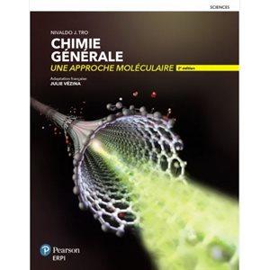 Chimie générale: une approche moléculaire 2e ed