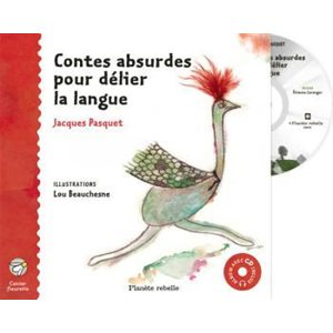 Contes absurdes pour délier la langue